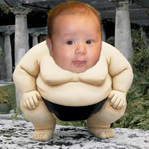 I'm just a little sumo baby!